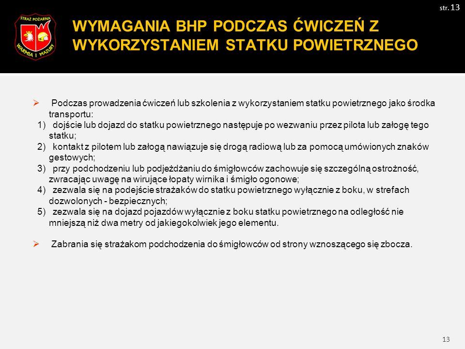 14 WYMAGANIA BHP PODCZAS AKCJI RATOWNICZYCH!!.str.