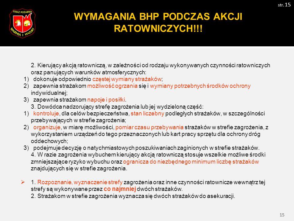 16 WYMAGANIA BHP PODCZAS AKCJI RATOWNICZYCH!!.str.