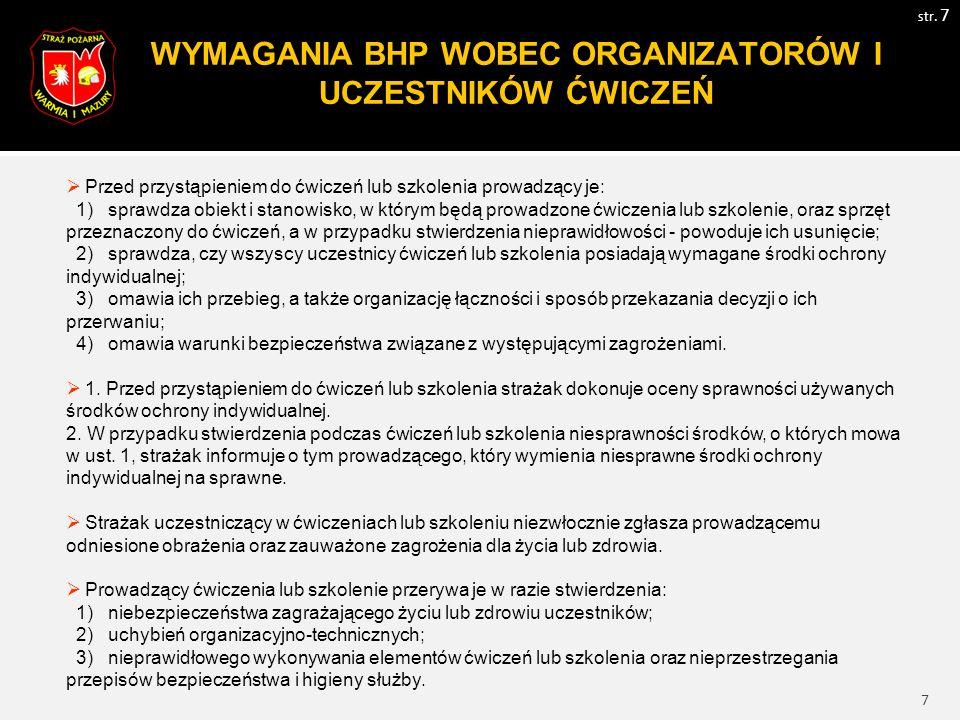 8 WYMAGANIA BHP WOBEC ORGANIZATORÓW I UCZESTNIKÓW ĆWICZEŃ str.