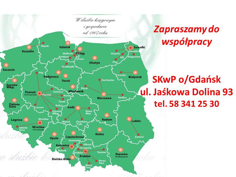 Zapraszamy do współpracy SKwP o/Gdańsk ul. Jaśkowa Dolina 93 tel. 58 341 25 30