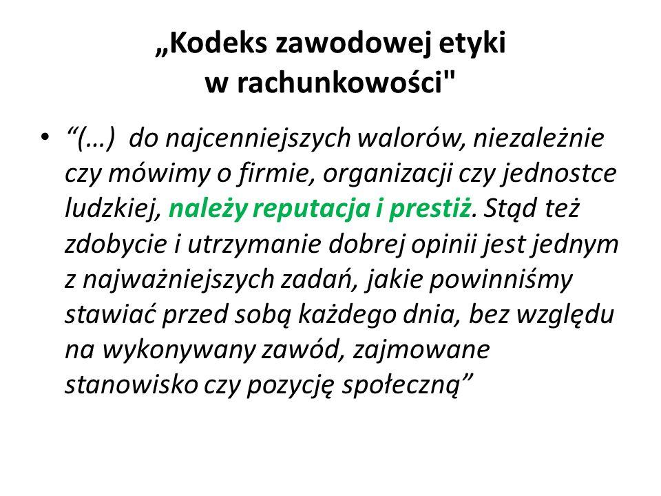 """""""Kodeks zawodowej etyki w rachunkowości"""