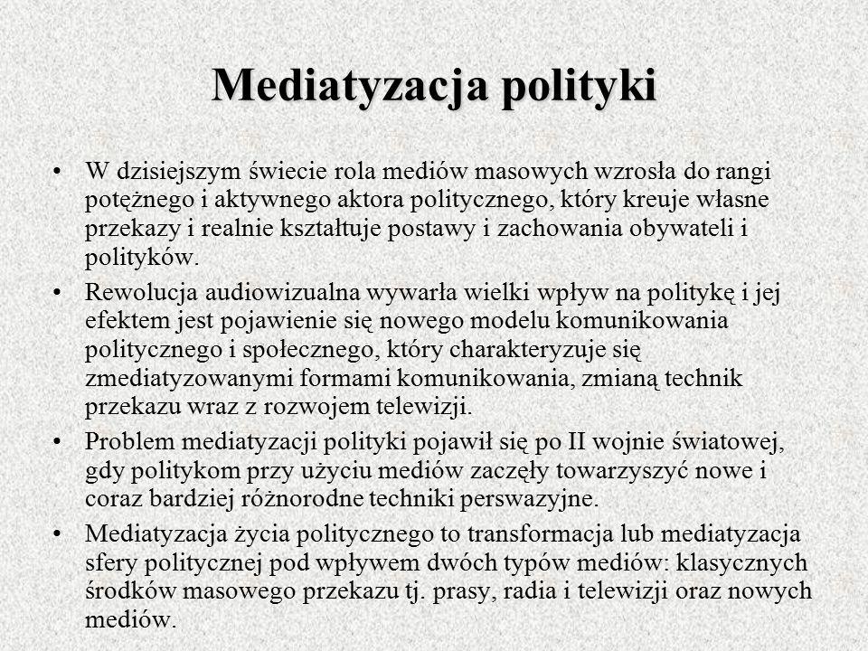 Media Są postrzegane jako mechanizm stojący na straży zasad demokratycznych i nowoczesnych społeczeństw co wyraża się w pełnieniu przez nich roli tzw.
