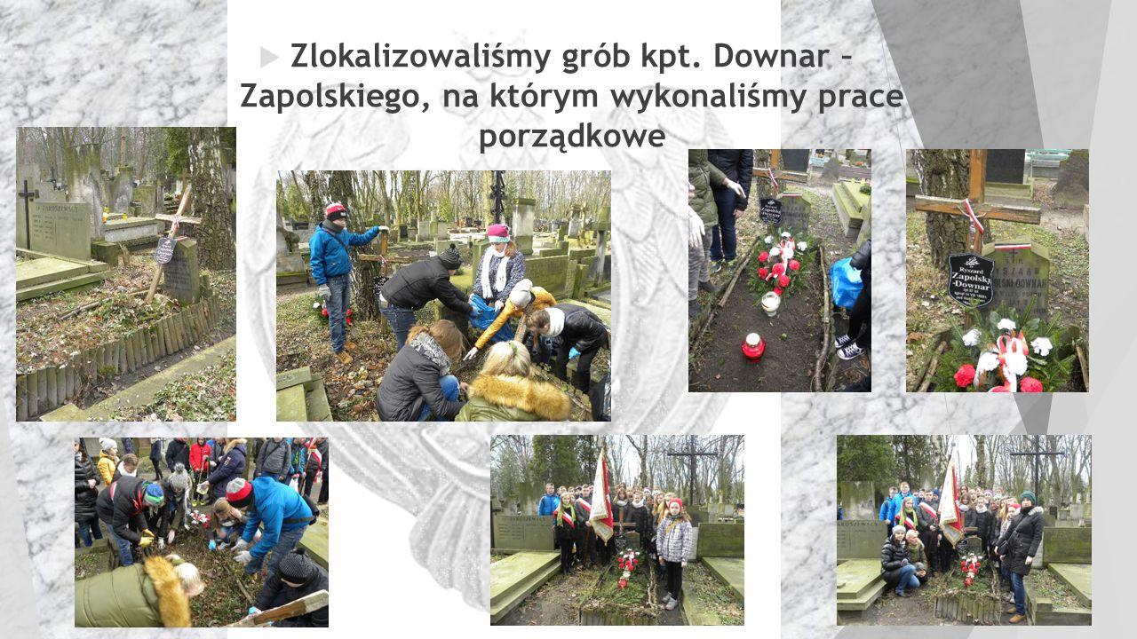  Zlokalizowaliśmy grób kpt. Downar – Zapolskiego, na którym wykonaliśmy prace porządkowe
