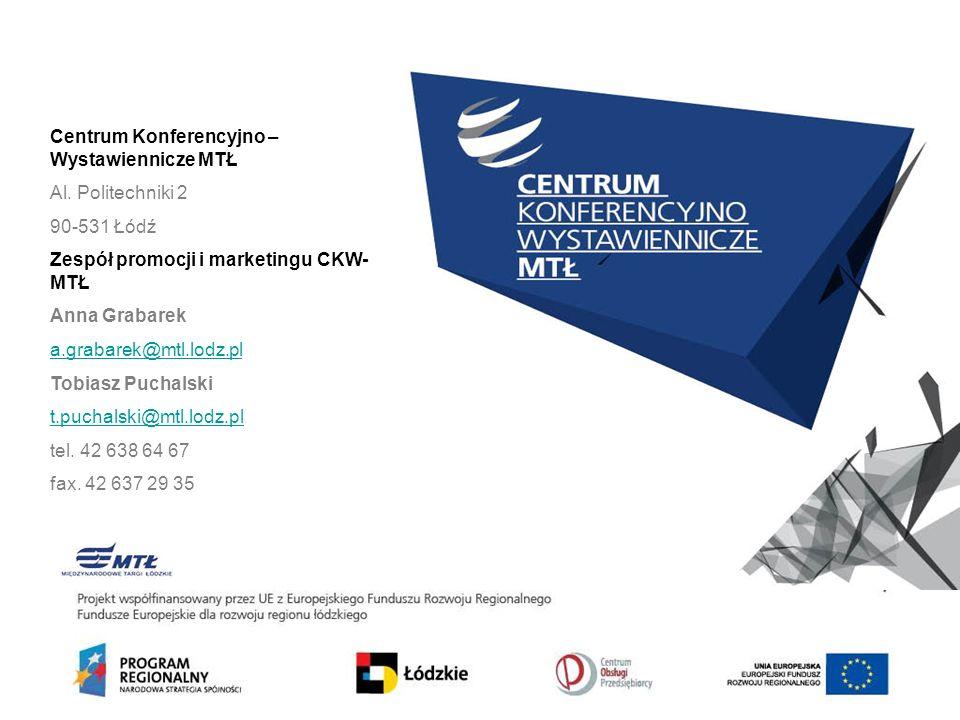 Centrum Konferencyjno – Wystawiennicze MTŁ Al.