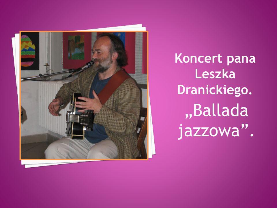 """""""Ballada jazzowa ."""