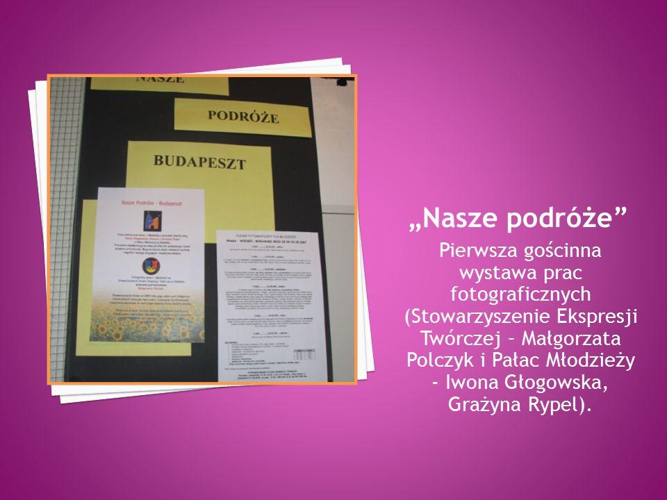 Pierwsza gościnna wystawa prac fotograficznych (Stowarzyszenie Ekspresji Twórczej – Małgorzata Polczyk i Pałac Młodzieży - Iwona Głogowska, Grażyna Rypel).
