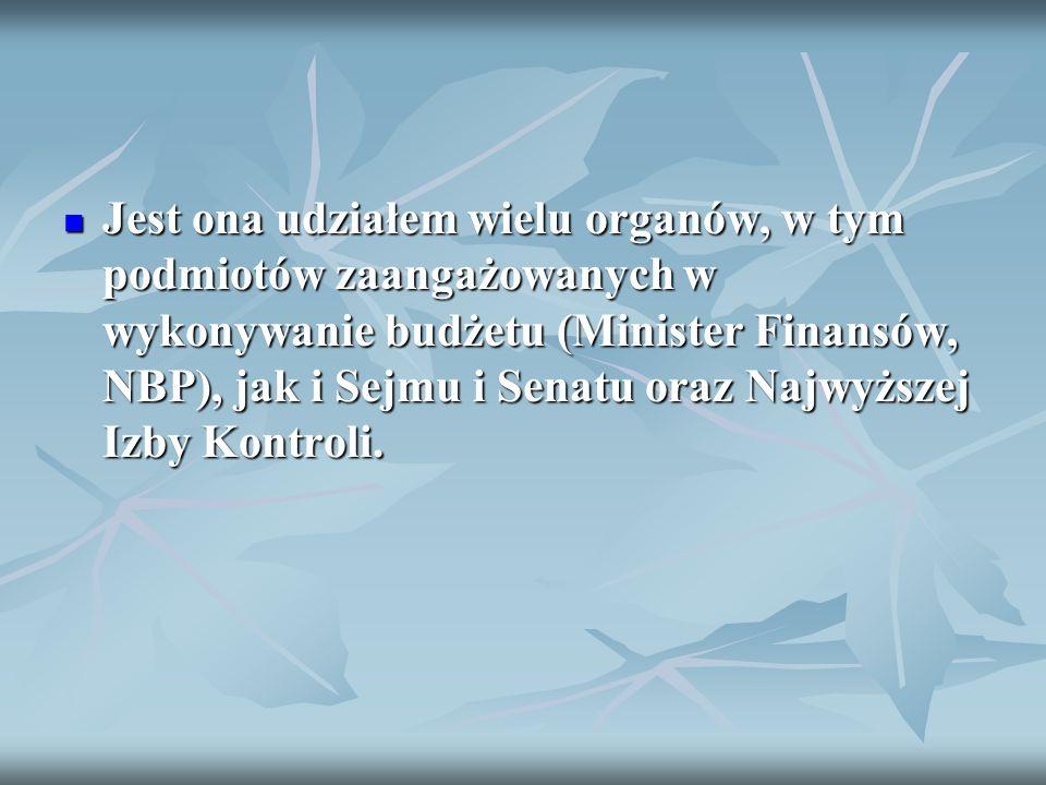 3. oceną realizacji założeń makroekonomicznych oraz przebiegu prywatyzacji majątku Skarbu Państwa.