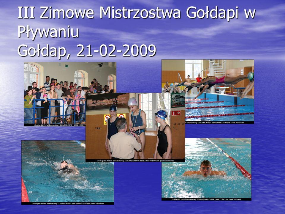III Zimowe Mistrzostwa Gołdapi w Pływaniu Gołdap, 21-02-2009