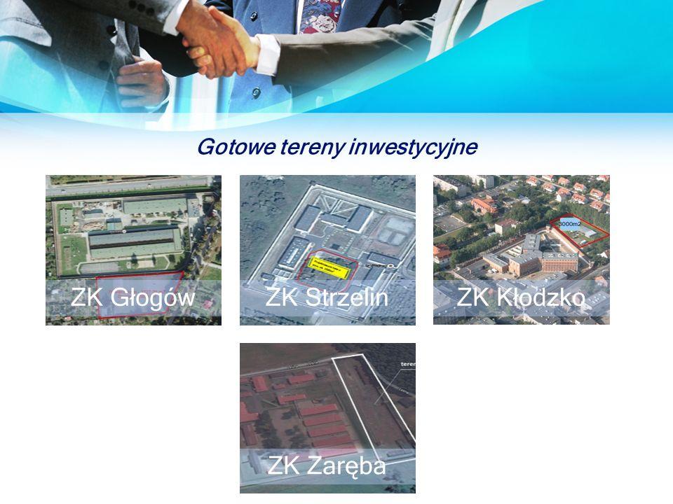 Gotowe tereny inwestycyjne ZK GłogówZK StrzelinZK Kłodzko ZK Zaręba