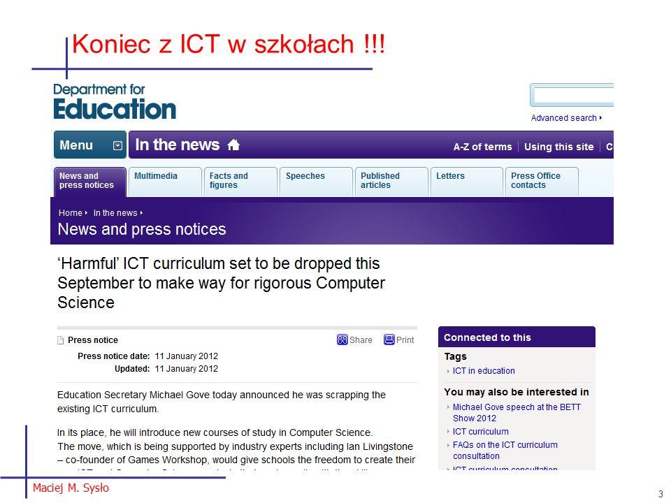 Maciej M. Sysło Koniec z ICT w szkołach !!! 3