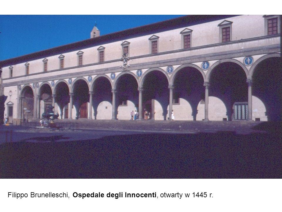 Filippo Brunelleschi, Ospedale degli Innocenti, otwarty w 1445 r.
