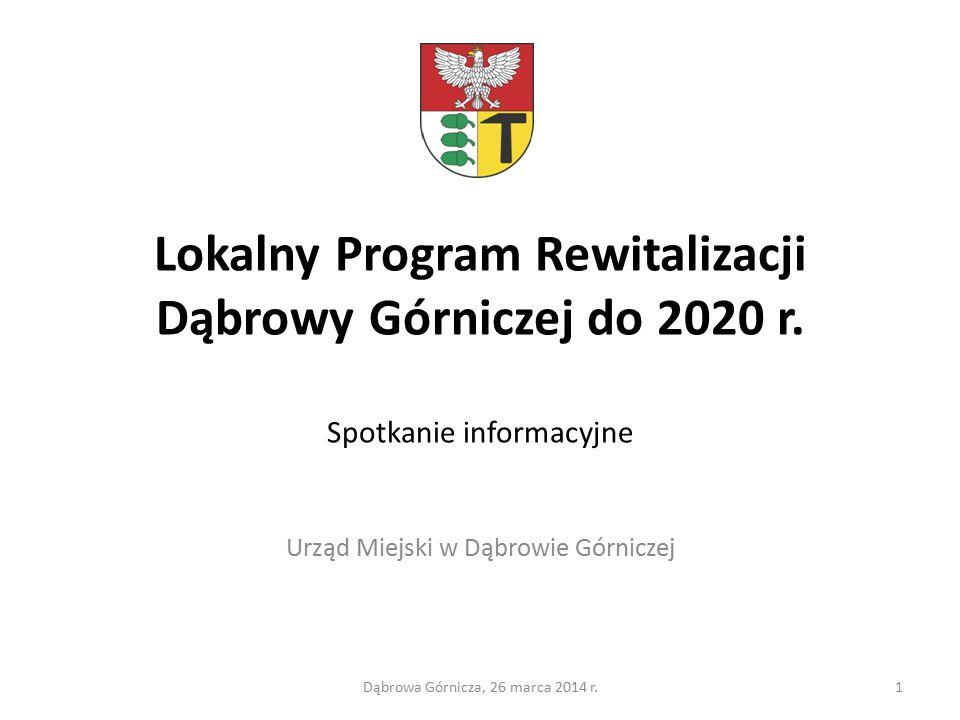 Lokalny Program Rewitalizacji Dąbrowy Górniczej do 2020 r.