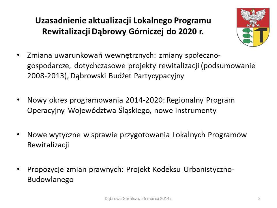 Uzasadnienie aktualizacji Lokalnego Programu Rewitalizacji Dąbrowy Górniczej do 2020 r.