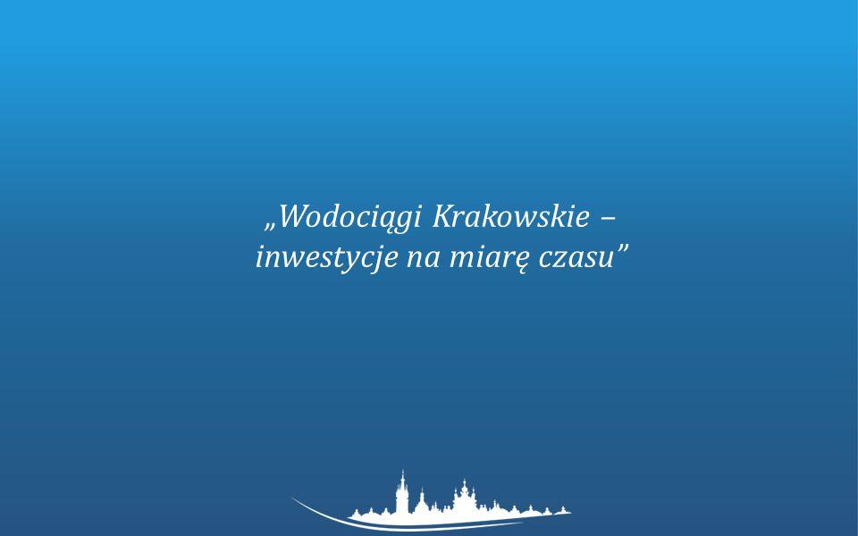 """""""Wodociągi Krakowskie – inwestycje na miarę czasu"""