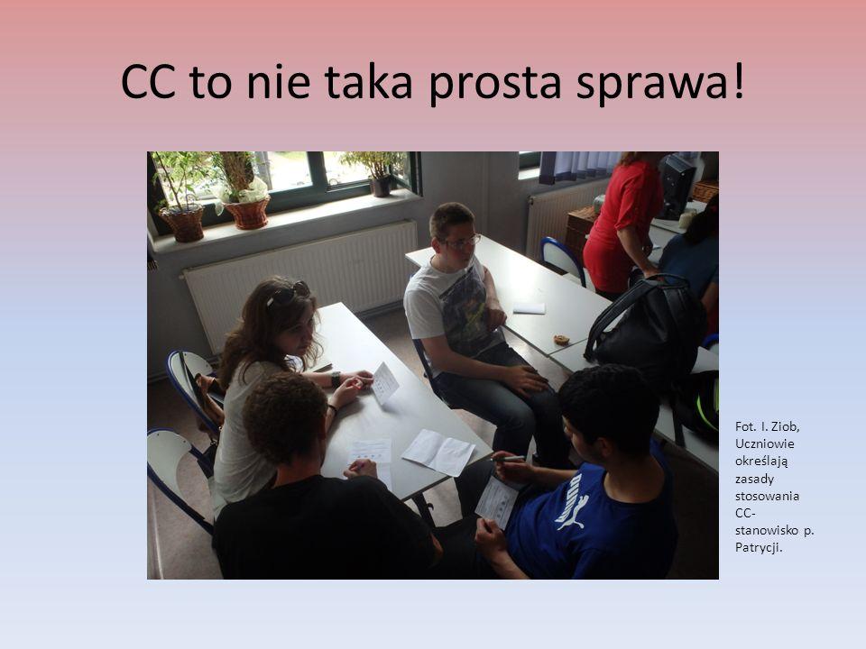 CC to nie taka prosta sprawa! Fot. I. Ziob, Uczniowie określają zasady stosowania CC- stanowisko p. Patrycji.