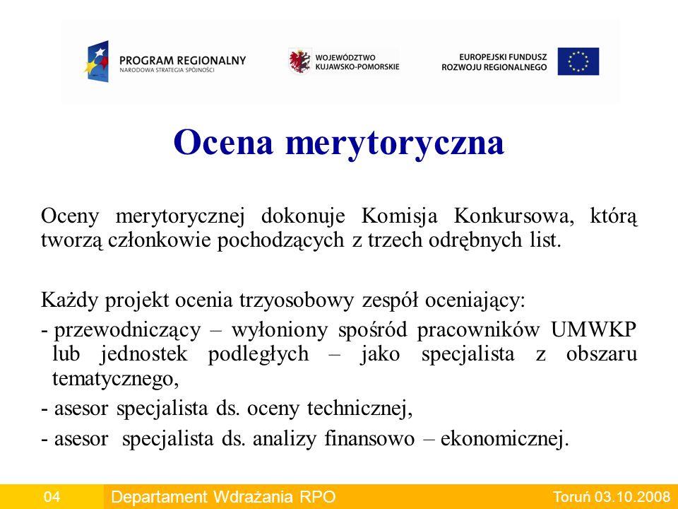 Ocena merytoryczna Oceny merytorycznej dokonuje Komisja Konkursowa, którą tworzą członkowie pochodzących z trzech odrębnych list.