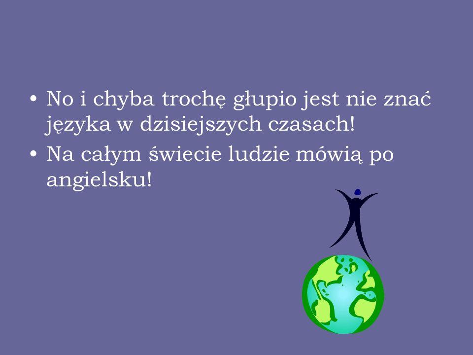 TIK+ANGLIK=SUKCES Korzystając z Internetu możesz przetłumaczyć słówka.