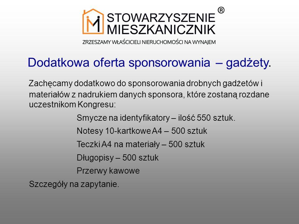 Dodatkowa oferta sponsorowania – gadżety.