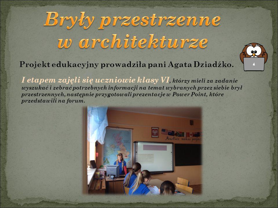 Projekt edukacyjny prowadziła pani Agata Dziadźko.
