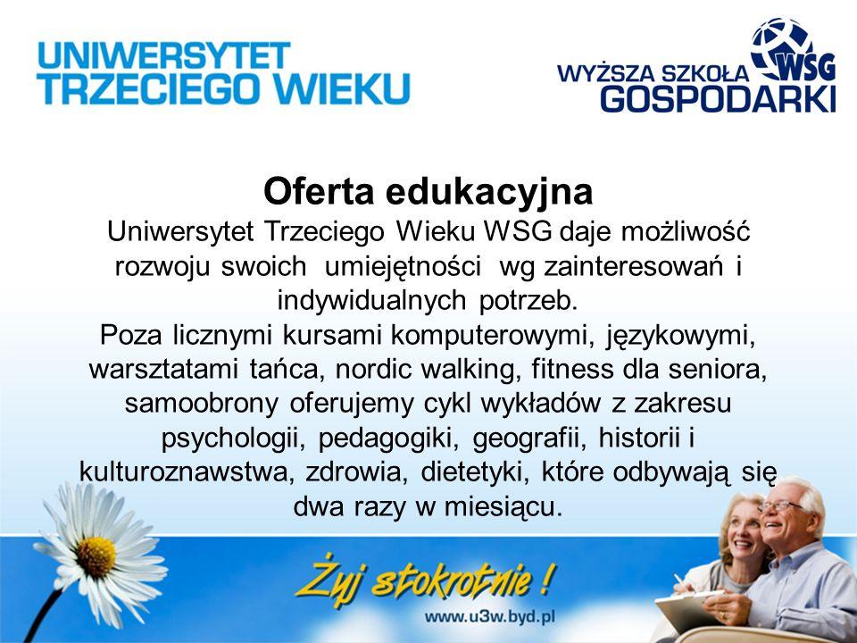 Oferta edukacyjna Uniwersytet Trzeciego Wieku WSG daje możliwość rozwoju swoich umiejętności wg zainteresowań i indywidualnych potrzeb. Poza licznymi