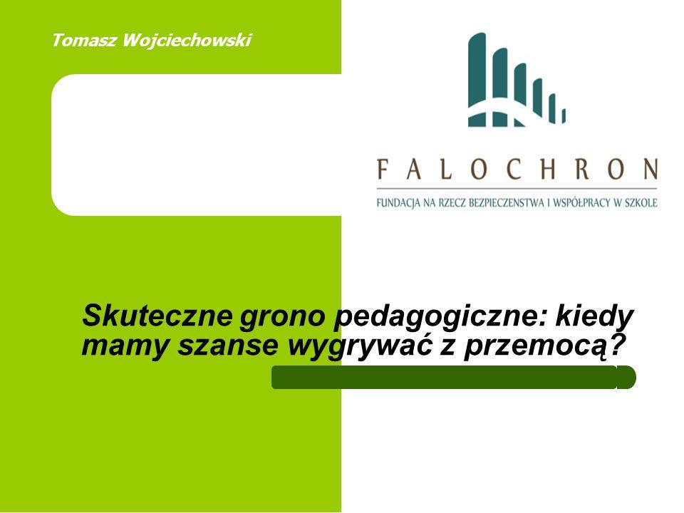 Grono pedagogiczne a bezpieczeństwo w szkole Formalna odpowiedzialność za bezpieczeństwo Kluczowa relacja w szkole