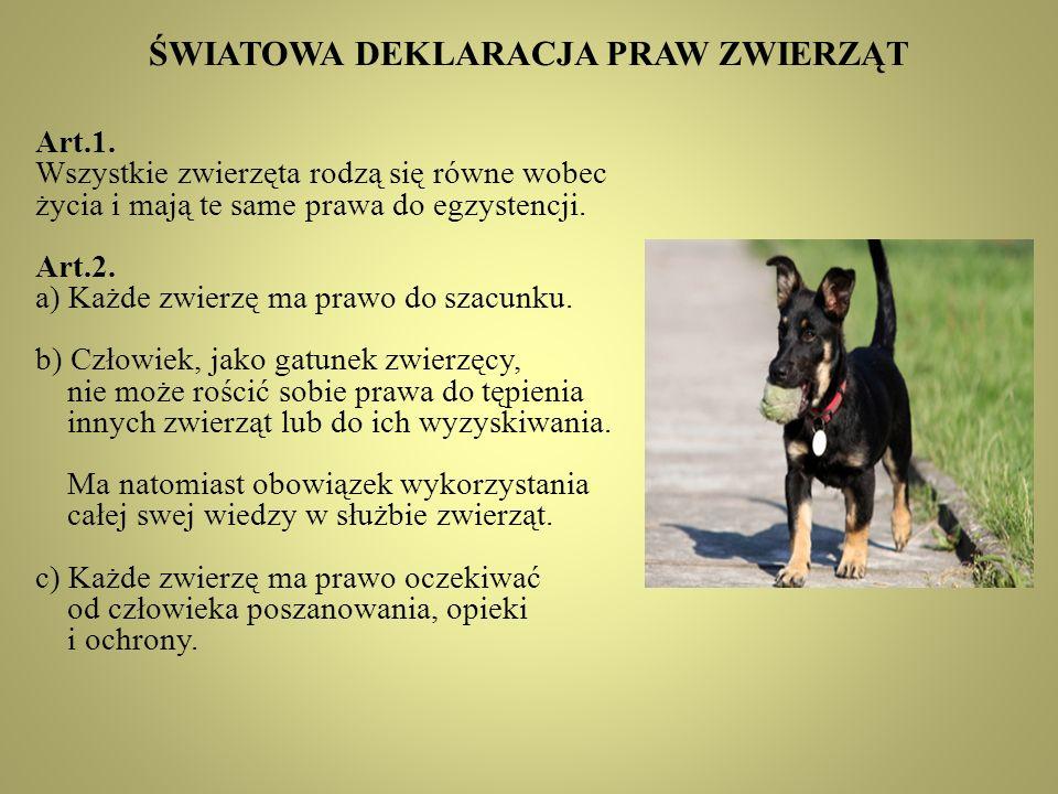 ŚWIATOWA DEKLARACJA PRAW ZWIERZĄT Art.1.