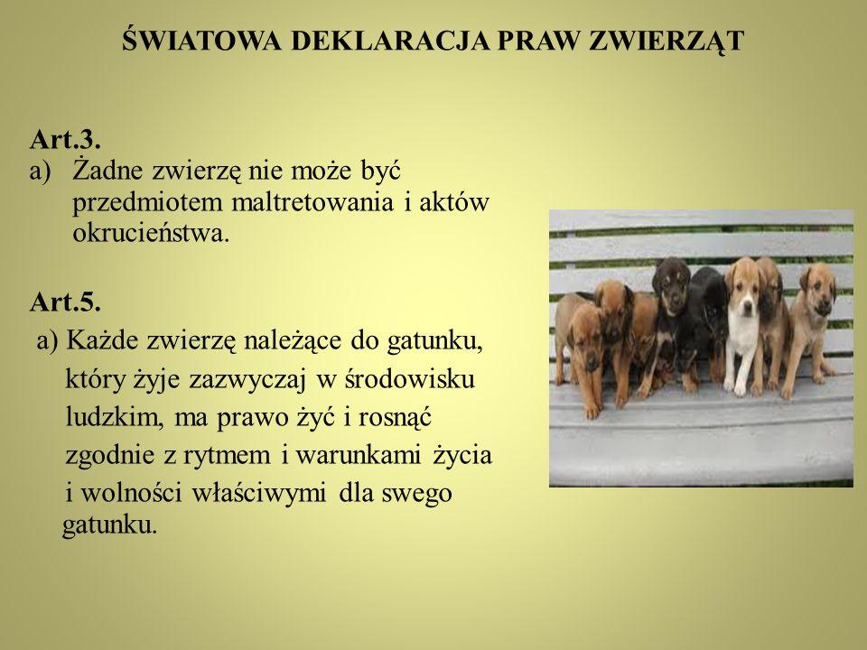 ŚWIATOWA DEKLARACJA PRAW ZWIERZĄT Art.3.