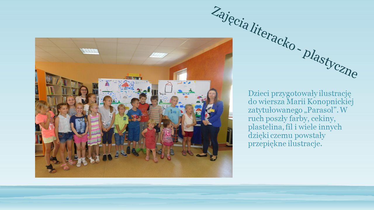 """Zajęcia literacko - plastyczne Dzieci przygotowały ilustrację do wiersza Marii Konopnickiej zatytułowanego """"Parasol ."""