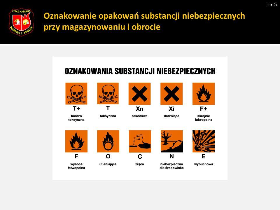 Oznakowanie opakowań substancji niebezpiecznych przy magazynowaniu i obrocie str. 5 Zdjęcie 1