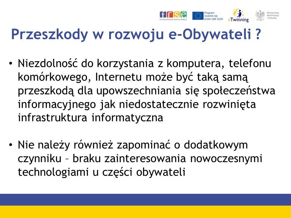 Przeszkody w rozwoju e-Obywateli .