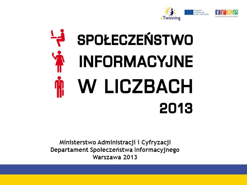 Ministerstwo Administracji i Cyfryzacji Departament Społeczeństwa Informacyjnego Warszawa 2013