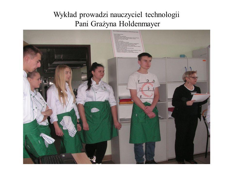 Wykład prowadzi nauczyciel technologii Pani Grażyna Holdenmayer