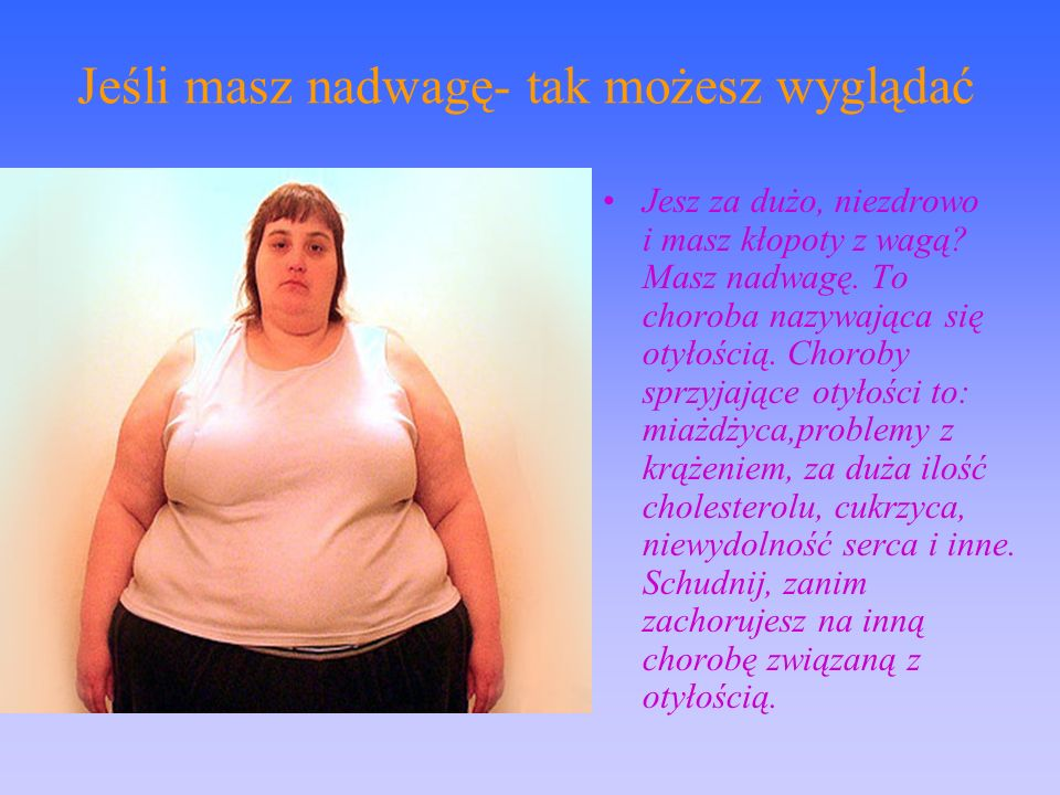 Jeśli masz niedowagę-możesz wyglądać tak Nie jedząc lub jedząc za mało, możesz zachorować na anoreksję.