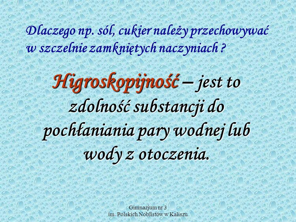 Gimnazjum nr 3 im. Polskich Noblistów w Kaliszu powstawanie rosy