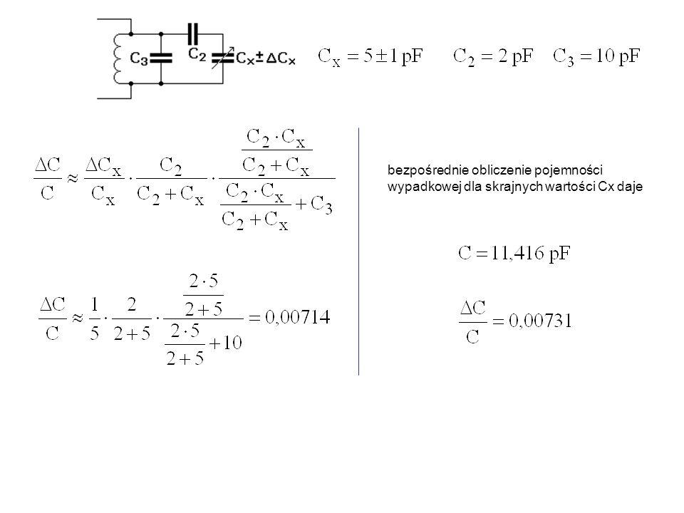 Ile razy mniejsza jest pojemność wypadkowa C w porównaniu do C x, tyle razy zmniejszają się względne zmiany tej pojemności w stosunku do względnych zmian pojemności C x