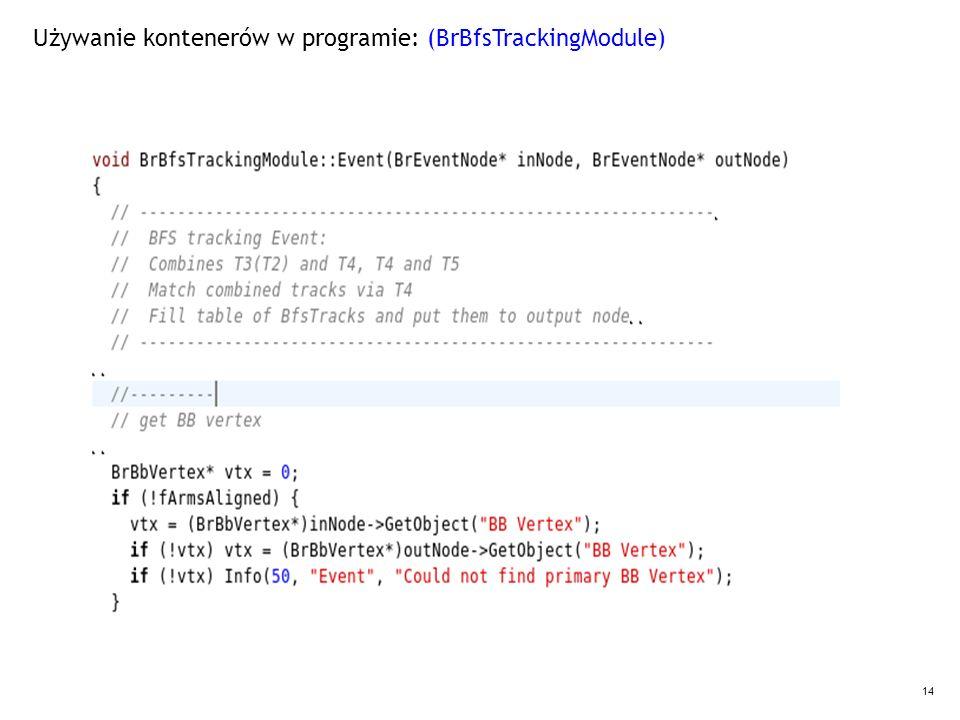14 Używanie kontenerów w programie: (BrBfsTrackingModule)