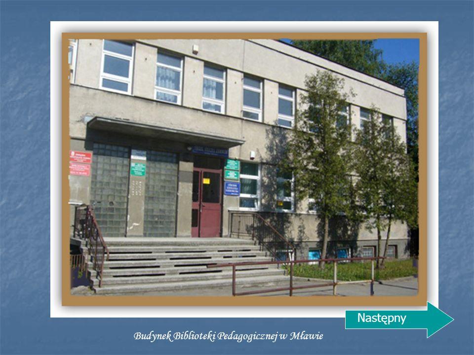 Budynek Biblioteki Pedagogicznej w Mławie Następny