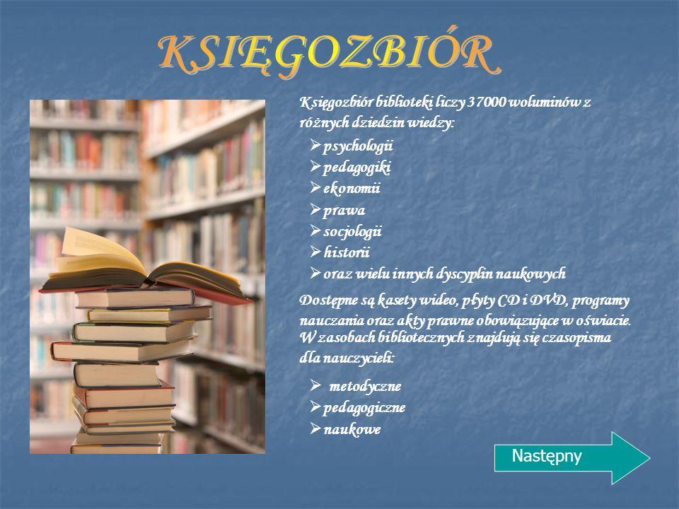 Księgozbiór biblioteki liczy 37000 woluminów z różnych dziedzin wiedzy:  psychologii  pedagogiki  ekonomii  prawa  socjologii  historii Dostępne są kasety wideo, płyty CD i DVD, programy nauczania oraz akty prawne obowiązujące w oświacie.