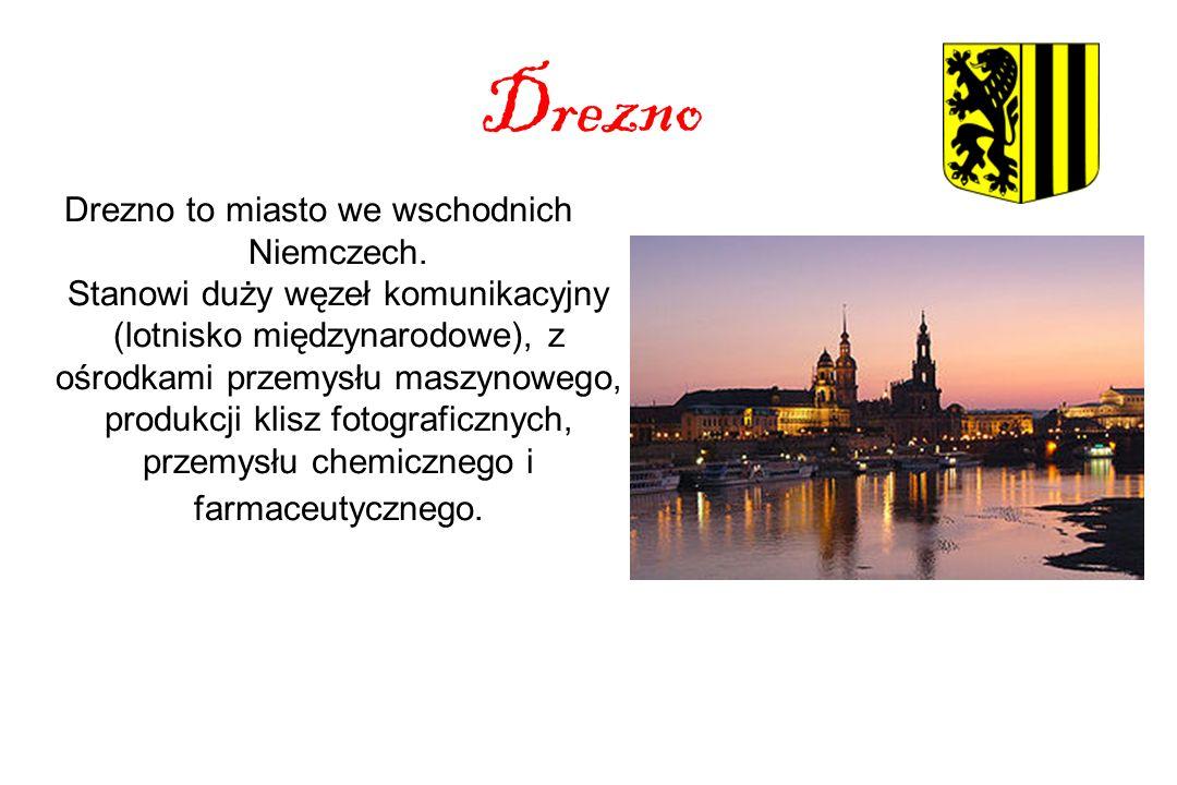 Drezno Drezno to miasto we wschodnich Niemczech.