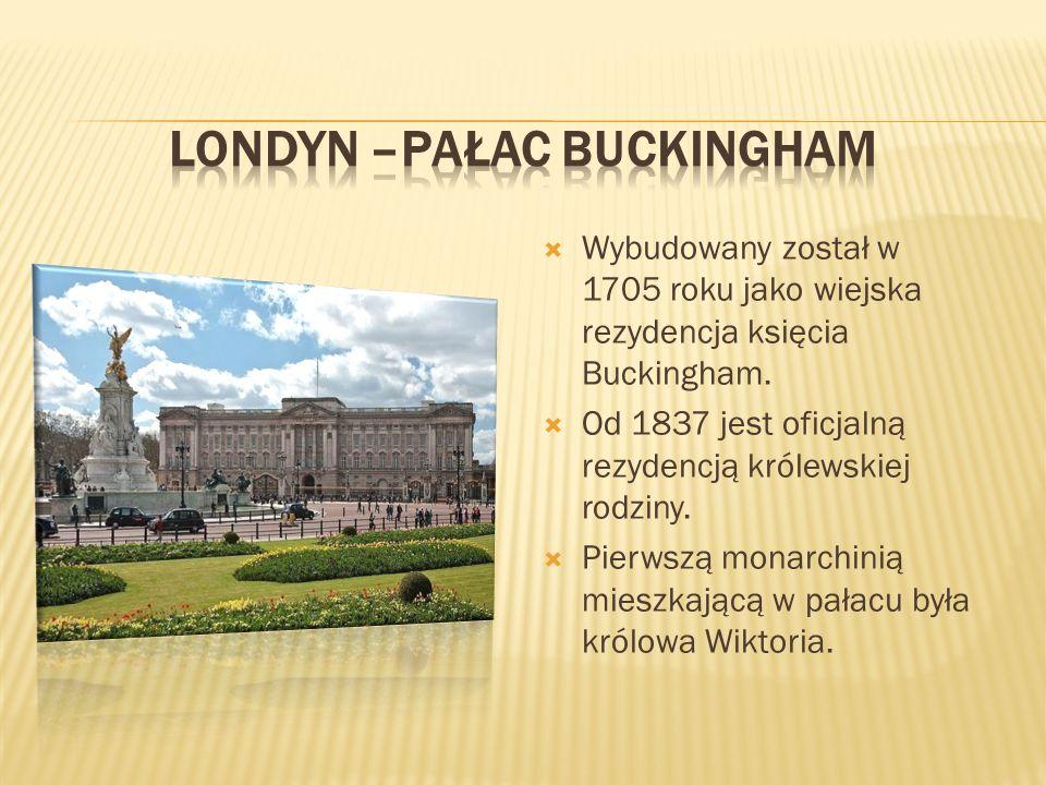 Wybudowany został w 1705 roku jako wiejska rezydencja księcia Buckingham.  Od 1837 jest oficjalną rezydencją królewskiej rodziny.  Pierwszą monarc