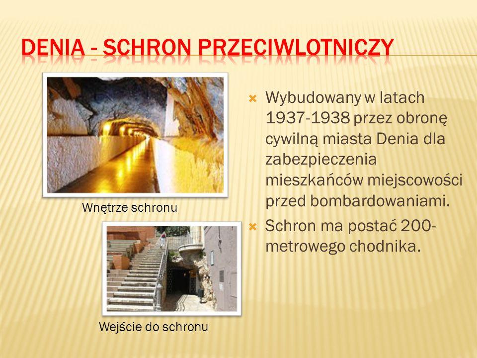  Wybudowany w latach 1937-1938 przez obronę cywilną miasta Denia dla zabezpieczenia mieszkańców miejscowości przed bombardowaniami.