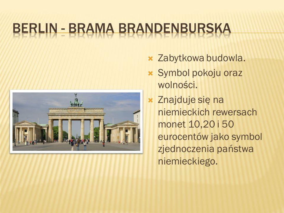 Zabytkowa budowla.  Symbol pokoju oraz wolności.  Znajduje się na niemieckich rewersach monet 10,20 i 50 eurocentów jako symbol zjednoczenia państ