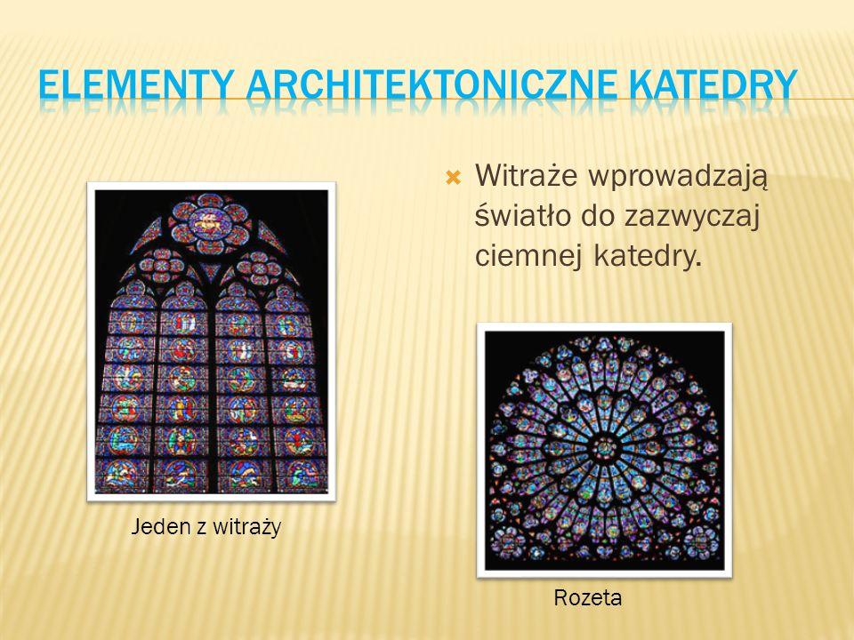  Witraże wprowadzają światło do zazwyczaj ciemnej katedry. Jeden z witraży Rozeta