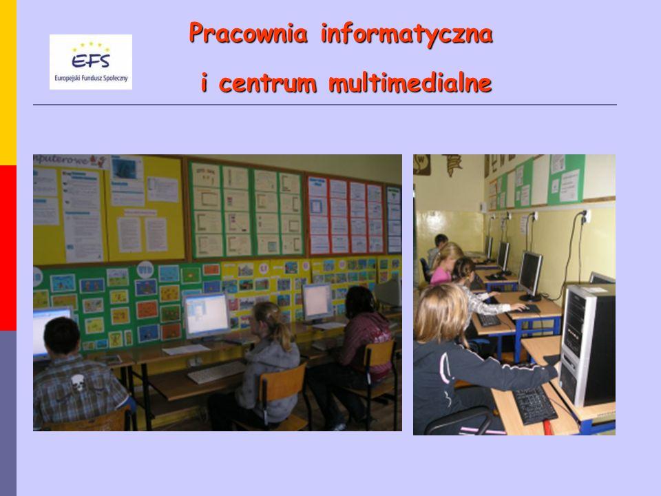 Pracownia informatyczna i centrum multimedialne i centrum multimedialne