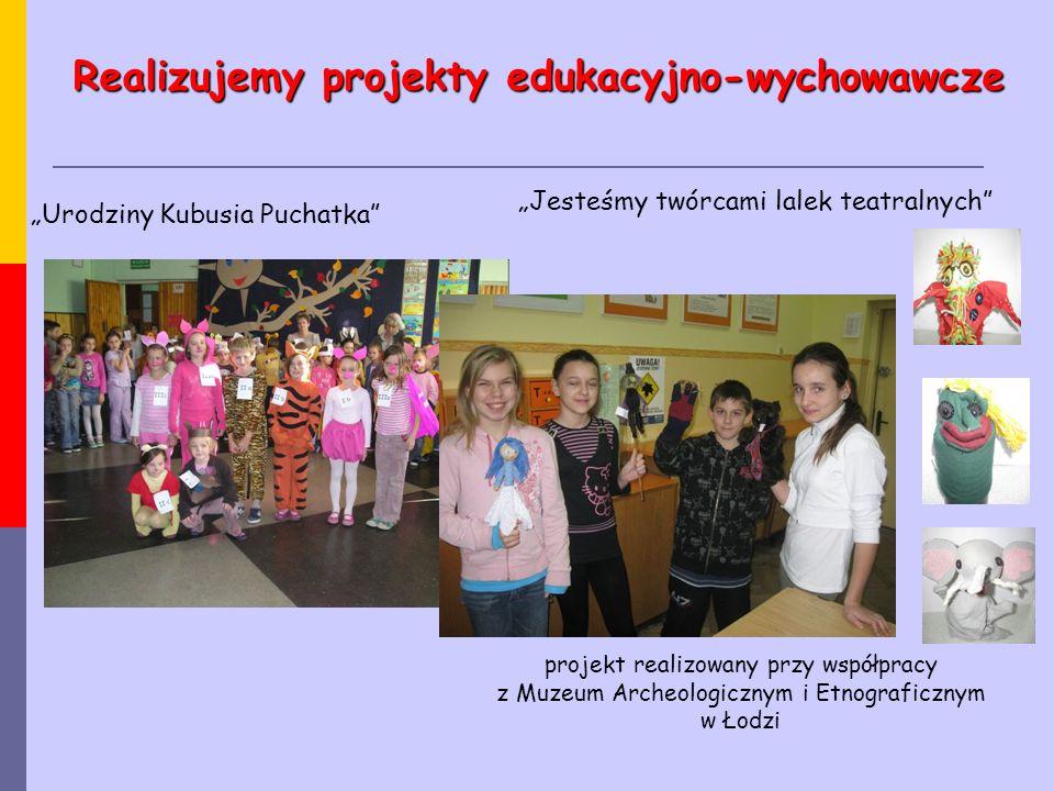 """""""Urodziny Kubusia Puchatka"""" Realizujemy projekty edukacyjno-wychowawcze """"Jesteśmy twórcami lalek teatralnych"""" projekt realizowany przy współpracy z Mu"""