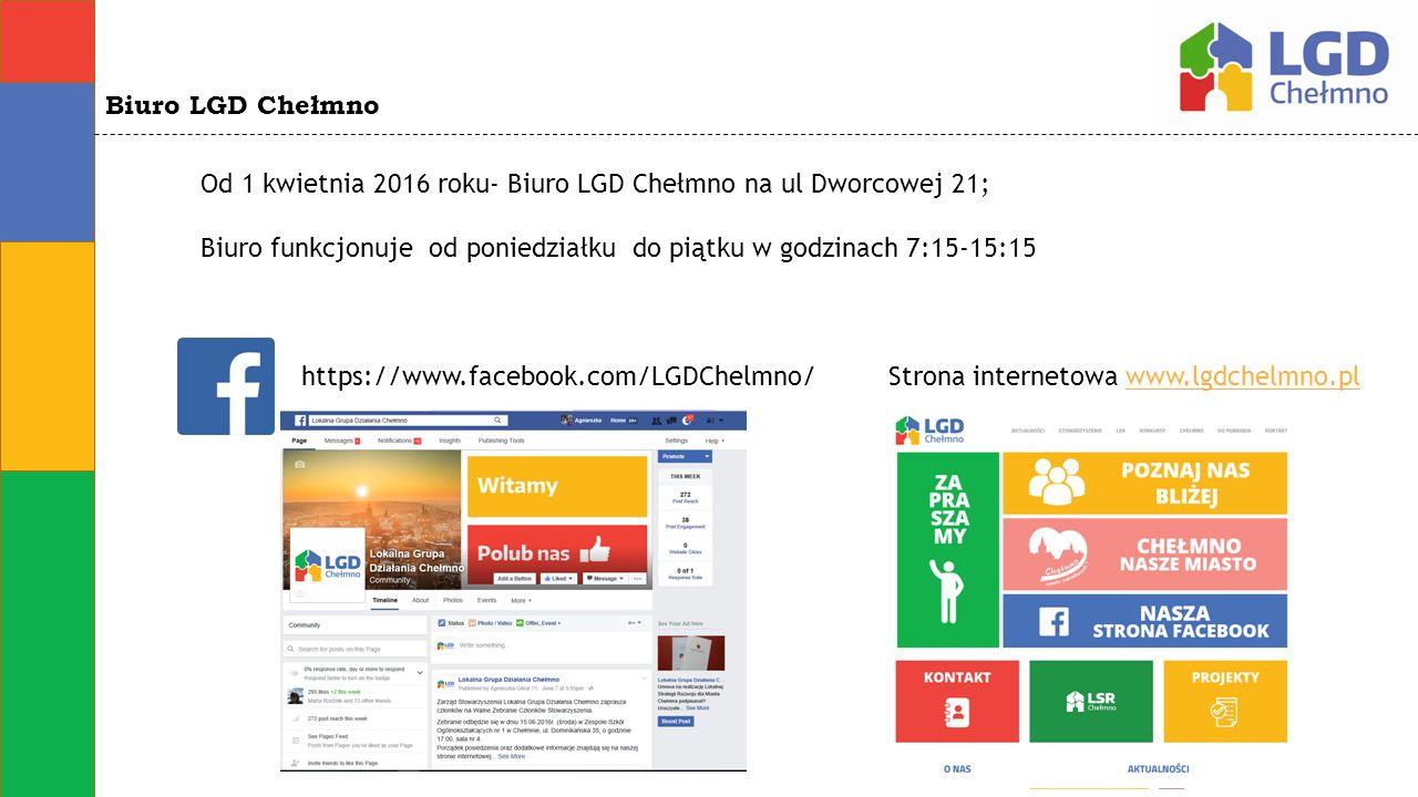 Biuro LGD Chełmno Od 1 kwietnia 2016 roku- Biuro LGD Chełmno na ul Dworcowej 21; Biuro funkcjonuje od poniedziałku do piątku w godzinach 7:15-15:15 Strona internetowa www.lgdchelmno.plwww.lgdchelmno.pl https://www.facebook.com/LGDChelmno/