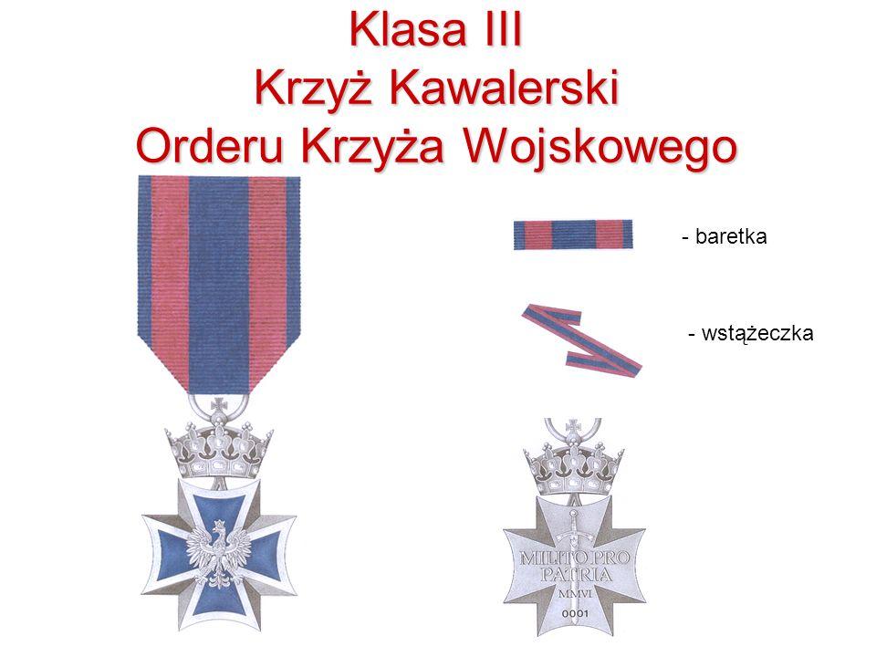Klasa III Krzyż Kawalerski Orderu Krzyża Wojskowego - baretka - wstążeczka