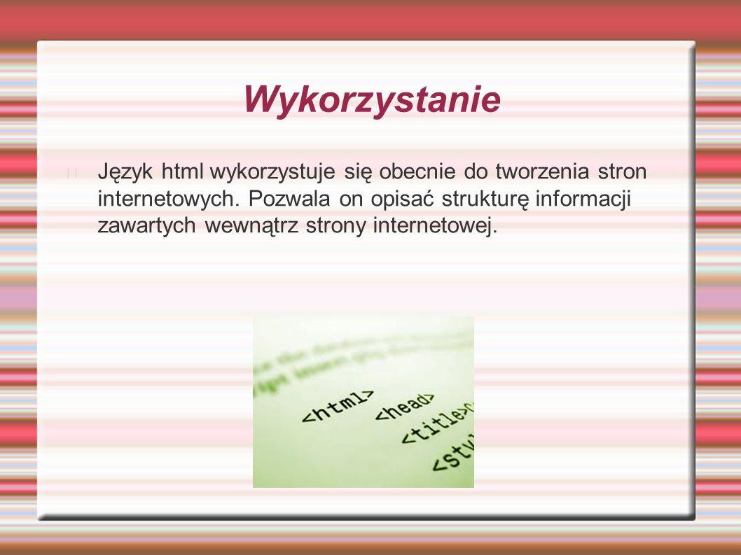 skrót Skrót html znaczy z angielskiego -Hyper Text Markup Language- hipertekstowy język znaczników
