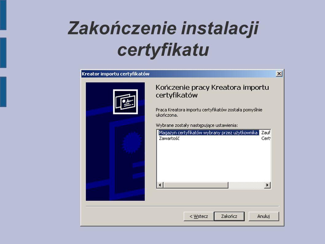 Zakończenie instalacji certyfikatu