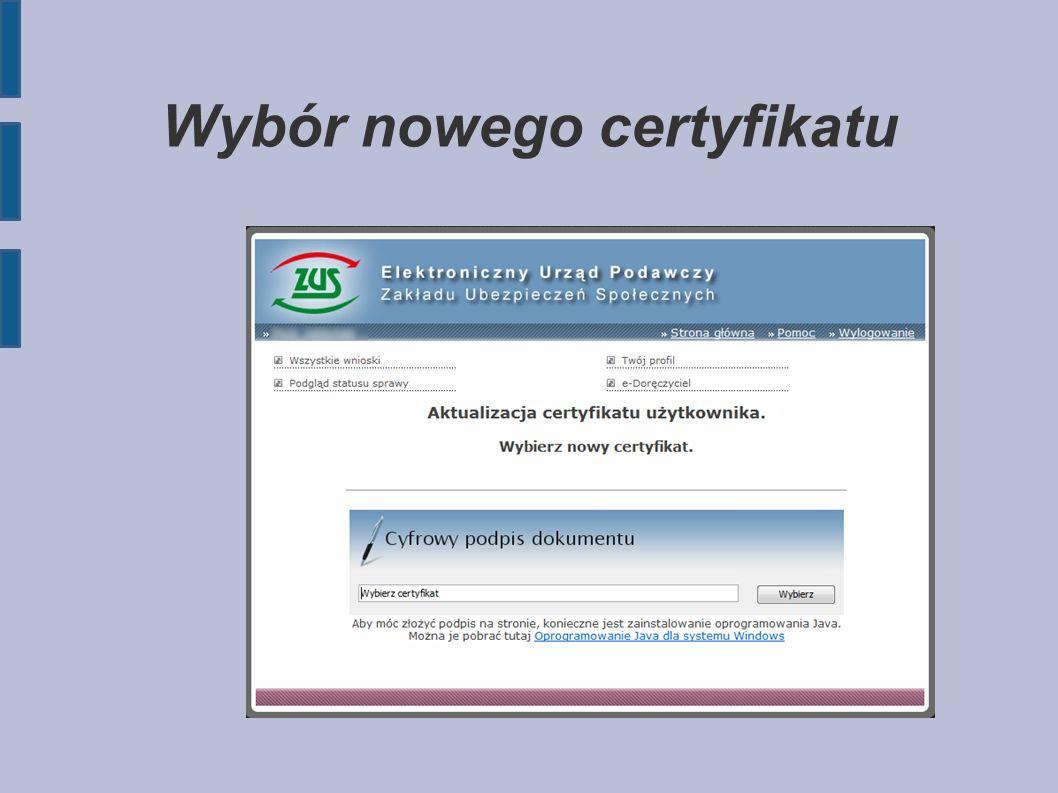 Wybór nowego certyfikatu